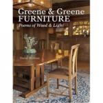 Greene & Greene Furniture, Poems of Wood & Light