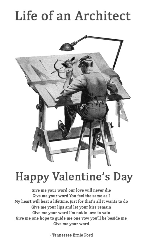 Happy Valentine's Day from Life of an Architect