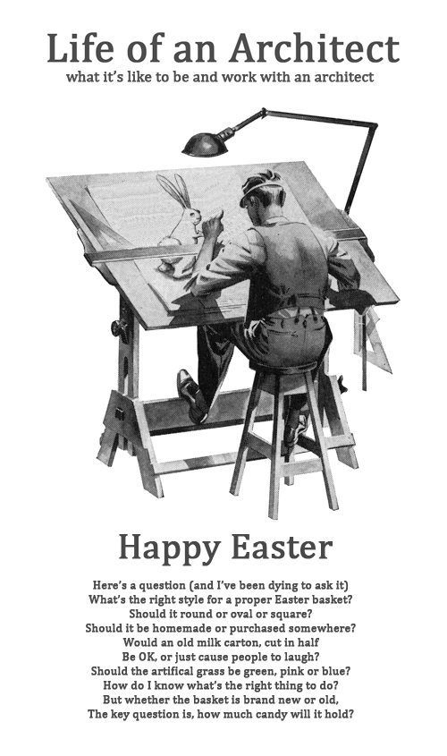Happy Easter from Life of an Architect
