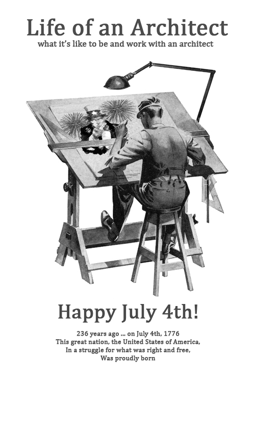 Happy 4th of July from Life of an Architect
