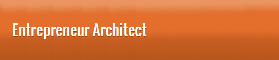 Entrepreneur Architect
