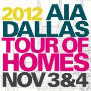 2012 AIA Dallas Tour of Homes