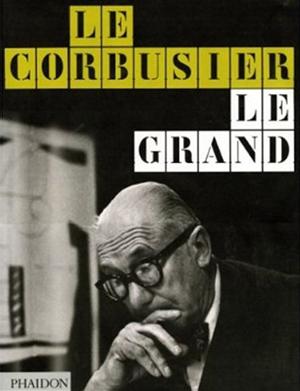 Le Corbusier Le Grand