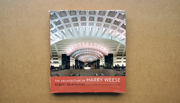 The Architecture of Harry Weese cover
