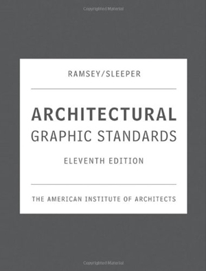 Architectural Graphic Standards Eleventh Edition