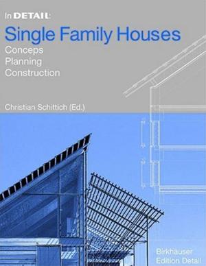 In Detail Single Family Houses