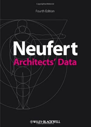 Neufert Architects Data Fourth Edition
